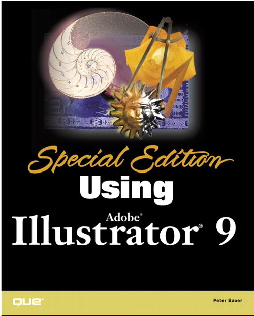 Special Edition Using Adobe Illustrator 9