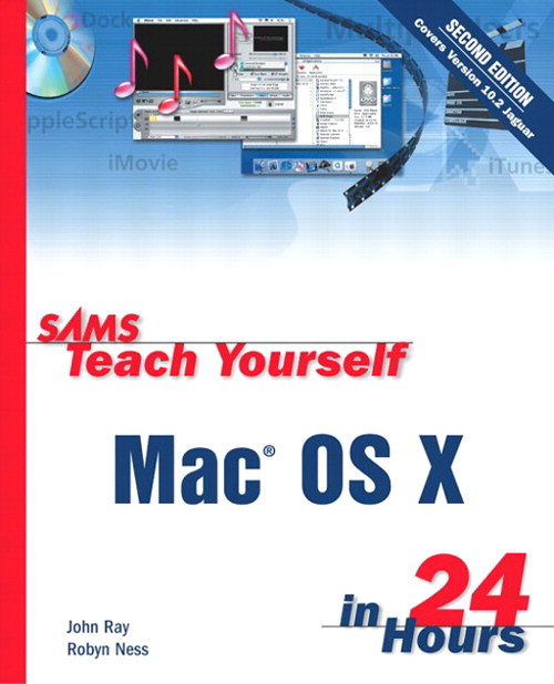 Sams Teach Yourself Mac OS X in 24 Hours, 2nd Edition
