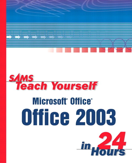 Sams Teach Yourself Microsoft Office 2003 in 24 Hours