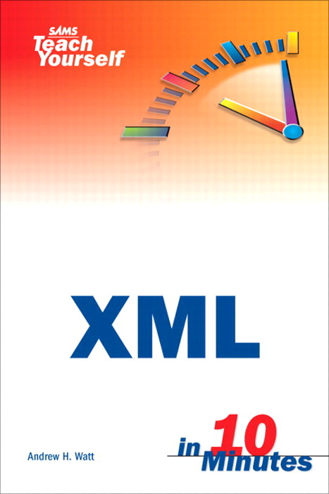 Sams Teach Yourself XML in 10 Minutes
