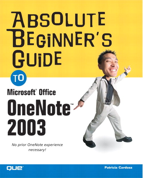 Absolute Beginner's Guide to Microsoft Office OneNote 2003