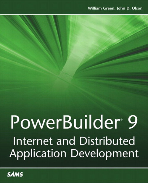 PowerBuilder 9: Internet and Distributed Application Development