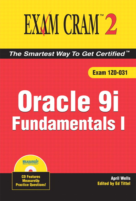 Oracle 9i Fundamentals I Exam Cram 2