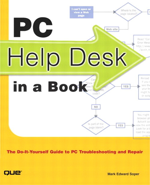 PC Help Desk in a Book: The Do-it-Yourself Guide to PC Troubleshooting and Repair