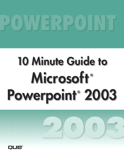 Microsoft PowerPoint 2003 10 Minute Guide (Secure PDF eBook)