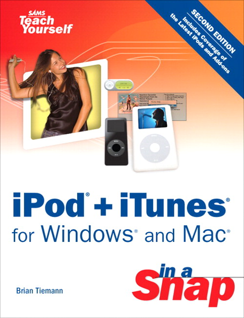 iPod + iTunes for Windows and Mac in a Snap, 2nd Edition