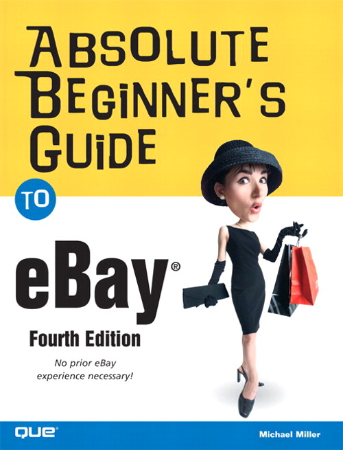 Absolute Beginner's Guide to eBay, Adobe Reader, 4th Edition