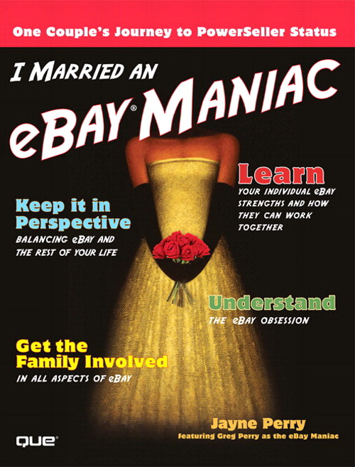 I Married an eBay Maniac