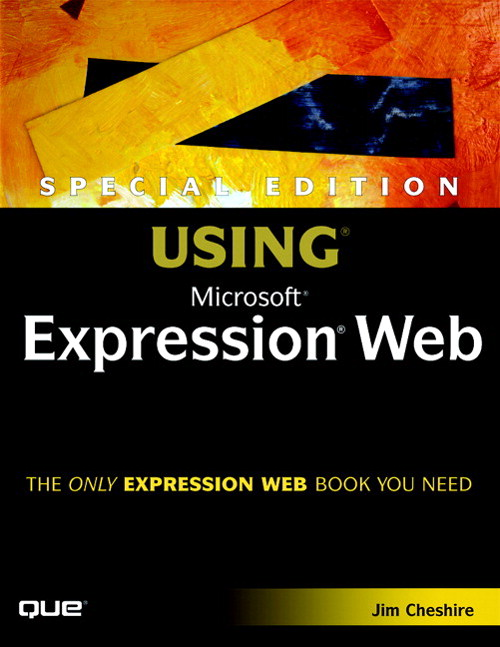 Special Edition Using Microsoft Expression Web Designer