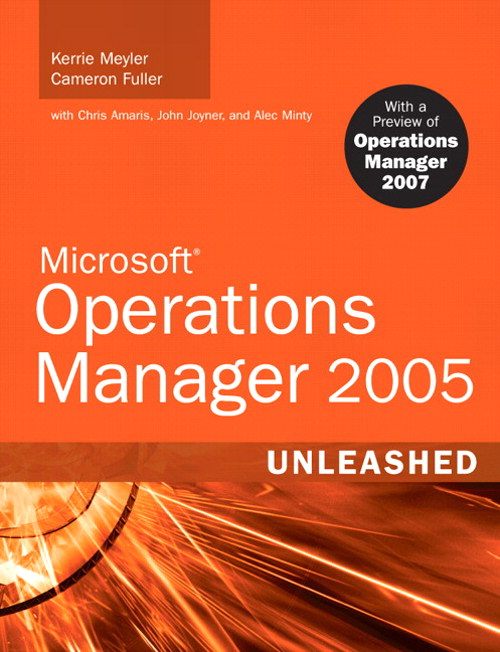 Microsoft Operations Manager 2005 Unleashed: With A Preview of Operations Manager 2007, Adobe Reader)