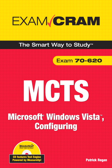 MCTS 70-620 Exam Cram:  Microsoft Windows Vista, Configuring, Adobe Reader: Microsoft Windows Vista, Configuring