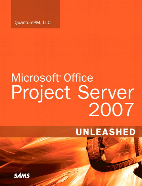 Microsoft Office Project Server 2007 Unleashed (Adobe Reader)