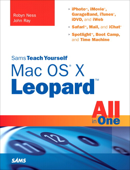 Sams Teach Yourself Mac OS X Leopard All in One (Adobe Reader)
