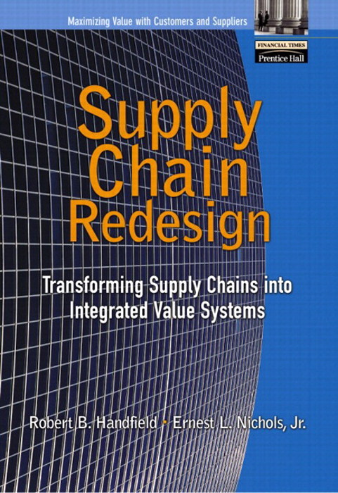 Supply Chain Redesign: Transforming Supply Chains into Integrated Value Systems (paperback)