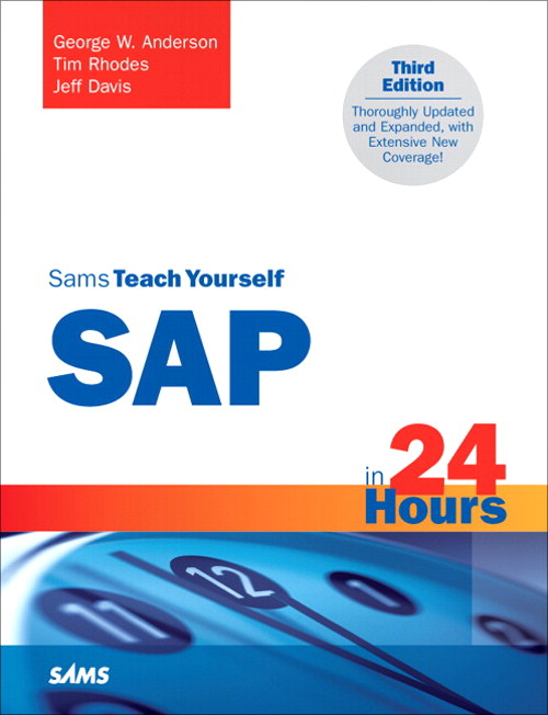 Sams Teach Yourself SAP in 24 Hours, 3rd Edition