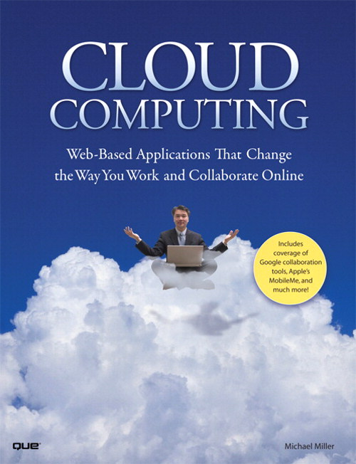 Cloud Computing: Web-Based Applications That Change the Way You Work and Collaborate Online, Adobe Reader