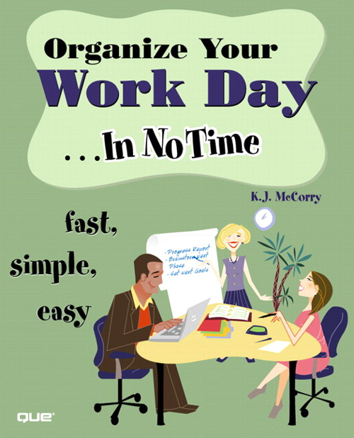 Organize Your Work Day In No Time