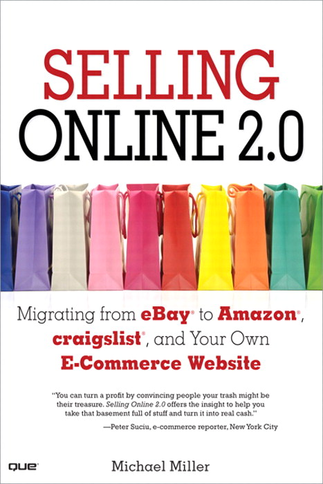 Selling Online 2.0: Migrating from eBay to Amazon, craigslist, and Your Own E-Commerce Website, Adobe Reader