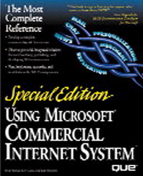 Special Edition Using Microsoft Commercial Internet System