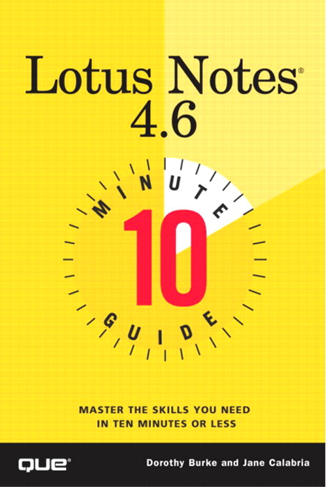 10 Minute Guide to Lotus Notes 4.6