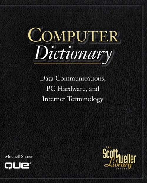 Scott Mueller Library - Computer Dictionary