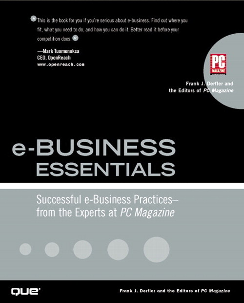 e-Business Essentials: Successful e-Business Practices - From the Experts at PC Magazine