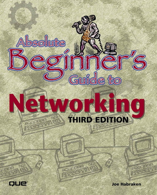 Absolute Beginner's Guide to Networking, 3rd Edition