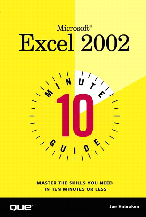 10 Minute Guide to Microsoft Excel 2002