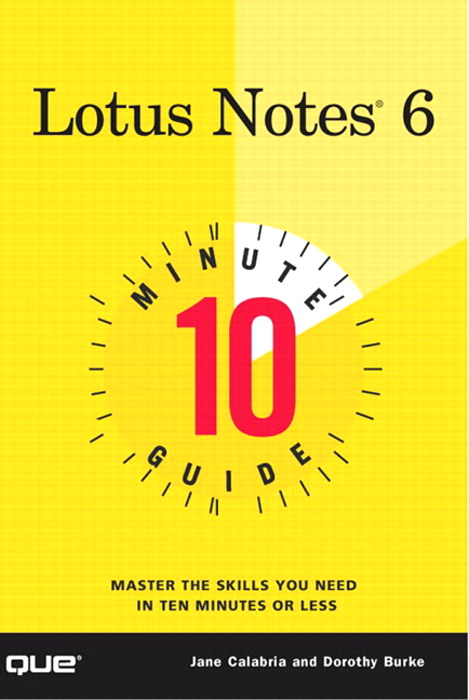 10 Minute Guide to Lotus Notes 6