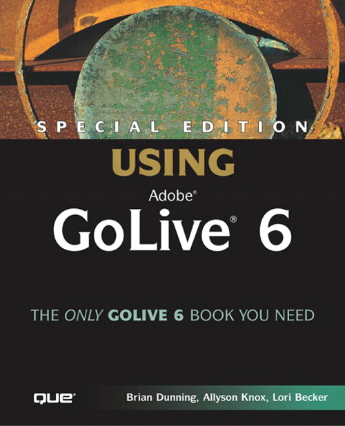 Special Edition Using Adobe® GoLive® 6