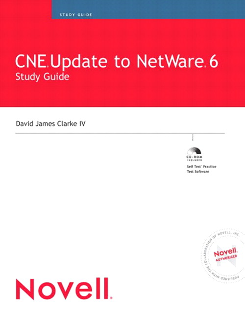 CNE Update to NetWare 6 Study Guide