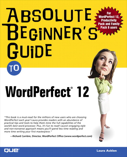 Absolute Beginner's Guide to WordPerfect 12