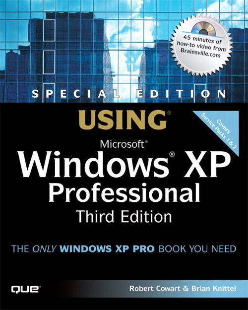 Special Edition Using Microsoft Windows XP Professional, 3rd Edition