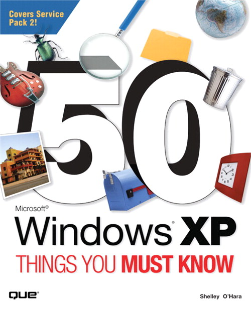 50 Microsoft Windows XP Things You Must Know