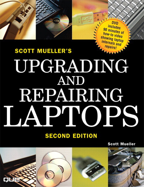Upgrading and Repairing Laptops, 2nd Edition