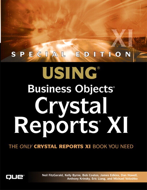 Special Edition Using Business Objects Crystal Reports XI