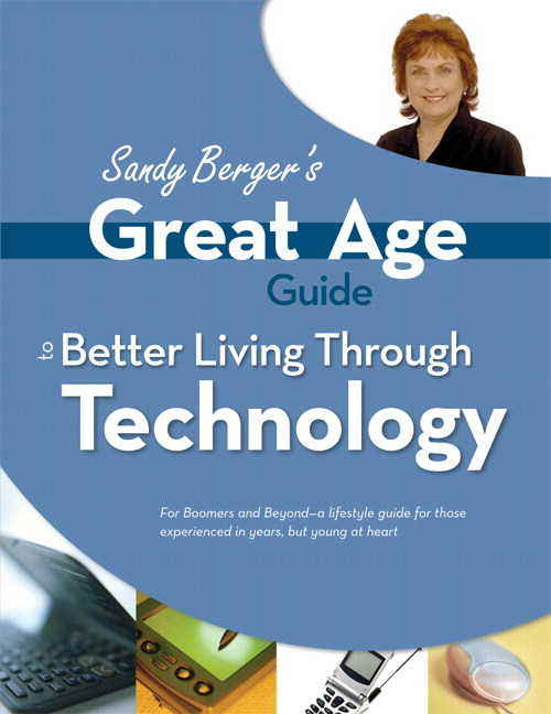 Great Age Guide to Better Living Through Technology