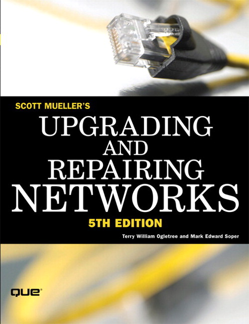 Upgrading and Repairing Networks, 5th Edition
