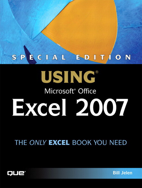 Special Edition Using Microsoft Office Excel 2007