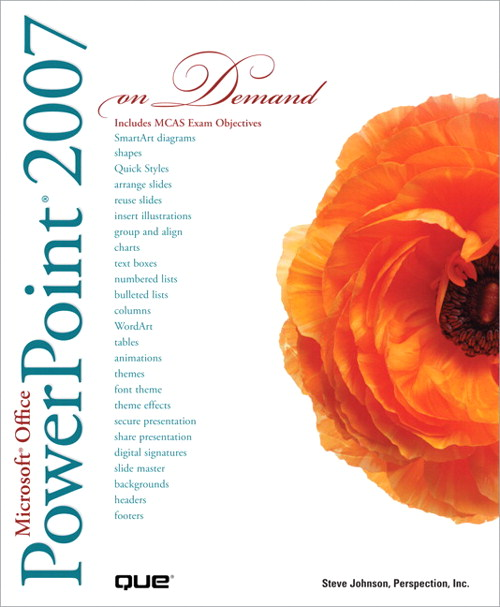 Microsoft Office PowerPoint 2007 On Demand