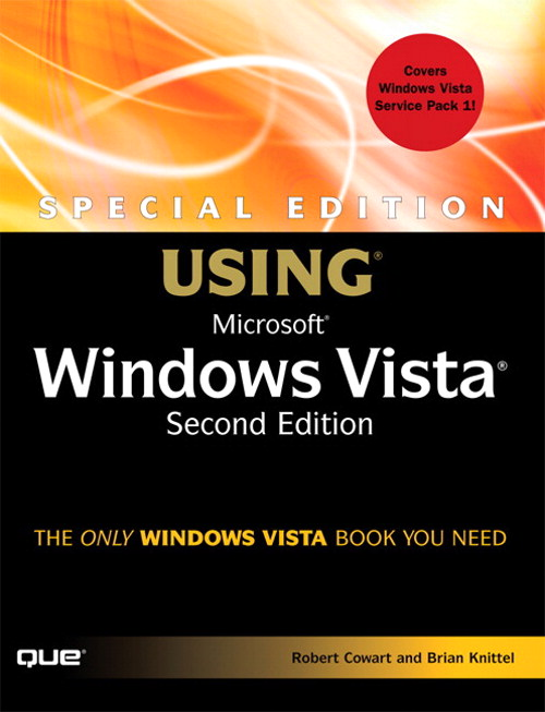 Special Edition Using Microsoft Windows Vista, 2nd Edition