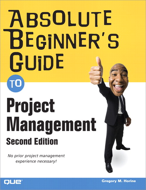 Absolute Beginner's Guide to Project Management, 2nd Edition