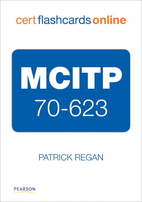 MCITP 70-623 Cert Flash Cards Online: Consumer Support Technician