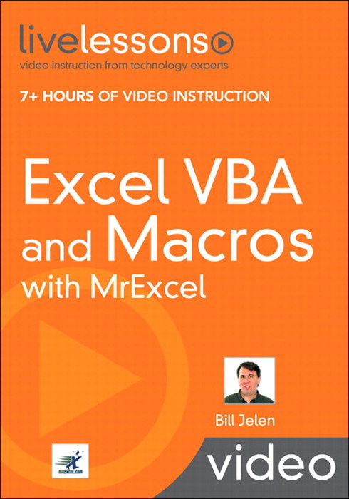 Excel VBA and Macros with MrExcel LiveLessons (Video Training)