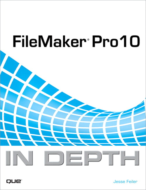 FileMaker Pro 10 In Depth