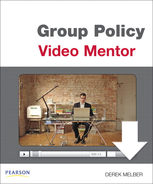 Module 4: Managing the Application of Group Policy Objects, Downloadable Version