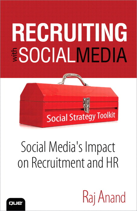 Recruiting with Social Media: Social Media's Impact on Recruitment and HR