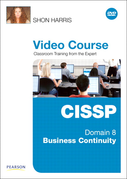 CISSP Video Course Domain 8 - Business Continuity, Downloadable Version