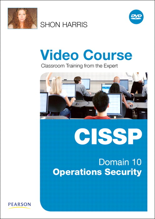 CISSP Video Course Domain 10 - Operations Security, Downloadable Version
