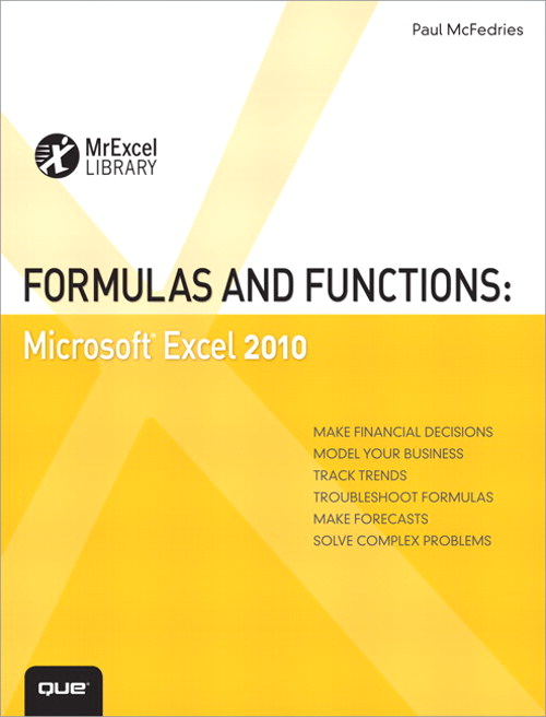 Formulas and Functions: Microsoft Excel 2010